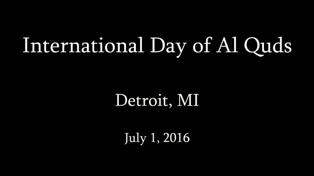 [Al-Quds 2016]-Detroit, MI - Speech | Sheikh Usama Abdulghani - English