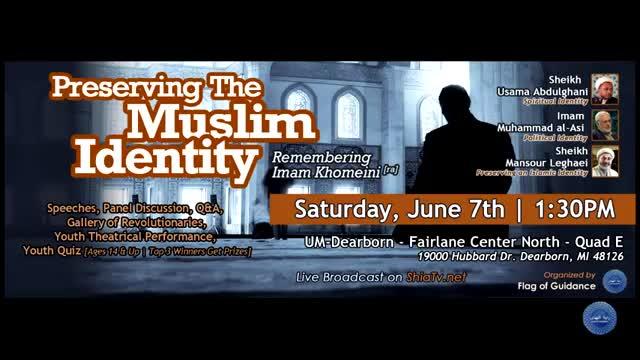 [05] Imam Khomeini | Preserving an Islamic Identity | Shaykh Usama Abdulghani | 06 07 2014 | Dearborn - English