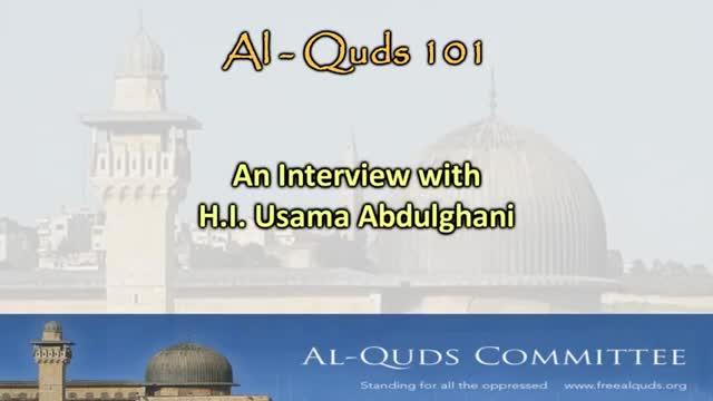 ****AL-QUDS 101**** H.I. Sheikh Usama Abdulghani - English