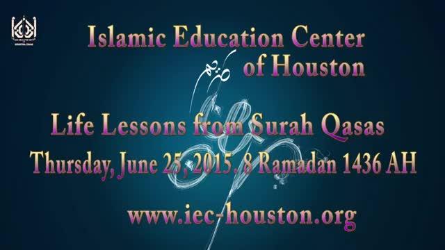 [09] Life Lessons from Surah Qasas - Sheikh Usama Abdulghani - Ramadhan 1436/2015 - English